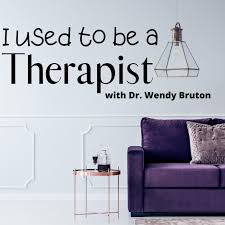 i used to be a therapist podcast